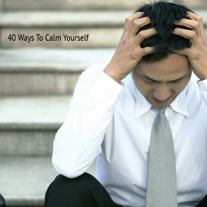 Manage Your Anxiety 40 Ways To Calm Yourself eBook