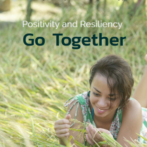 Positivity and Resiliency Go Together eBook