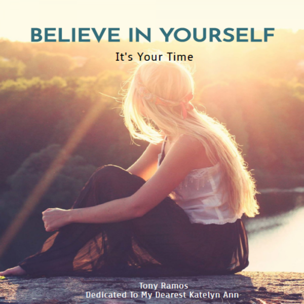 Believe in Yourself It's Your Time